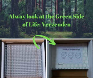 Alway look at the Green Side of Life_ Verzenden